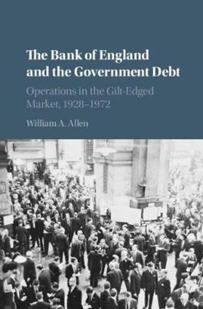 The Bank of England and the Government Debt - William A. Allen