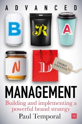 Advanced Brand Management -- 3rd Edition - Paul Temporal