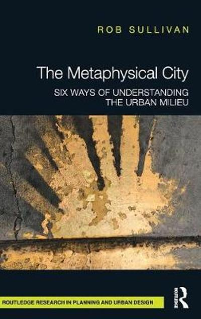 The Metaphysical City - Rob Sullivan