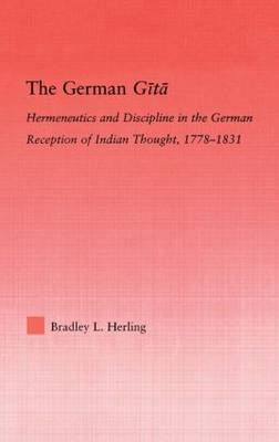 The German Gita - Bradley L. Herling