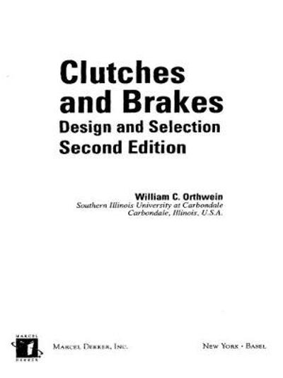 Clutches and Brakes - William C. Orthwein