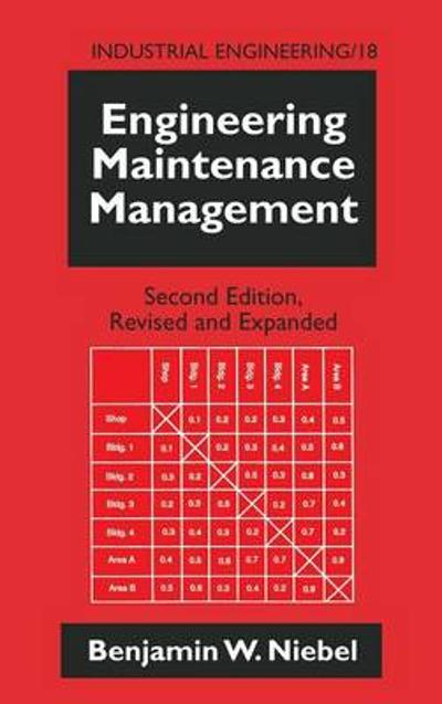 Engineering Maintenance Management - Benjamin W. Niebel
