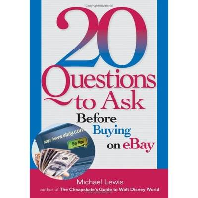 20 Questions to Ask Before Buying on eBay - Michael Lewis