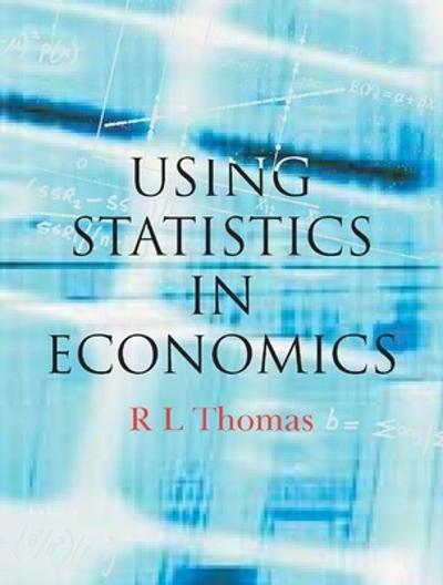 Using Statistics in Economics - Leighton Thomas