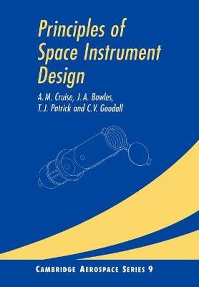 Principles of Space Instrument Design - A. M. Cruise