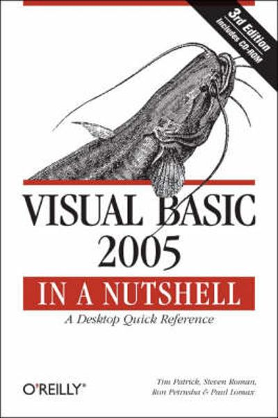 Visual Basic 2005 in a Nutshell - Tim Patrick
