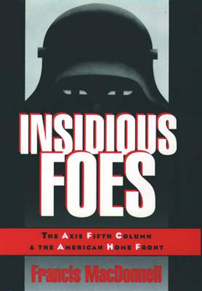 Insidious Foes - Francis MacDonnell