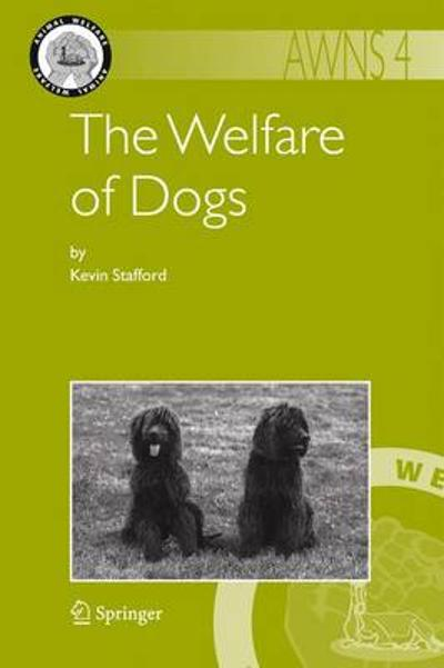 The Welfare of Dogs - Kevin Stafford