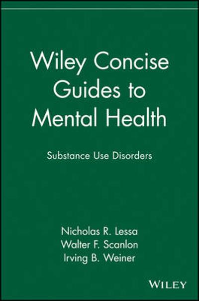 Wiley Concise Guides to Mental Health - Nicholas R. Lessa