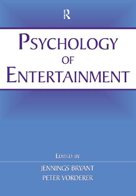 Psychology of Entertainment - Jennings Bryant