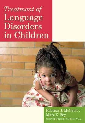 Treatment of Language Disorders in Children - Rebecca J. McCauley