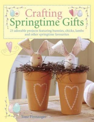 Crafting Springtime Gifts - Tone Finnanger