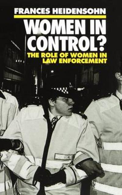 Women in Control? - Frances Heidensohn