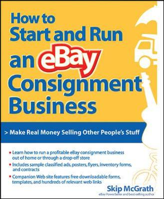 How to Start and Run an eBay Consignment Business - Skip McGrath