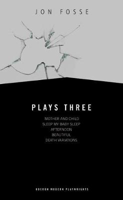 Plays Three - Jon Fosse