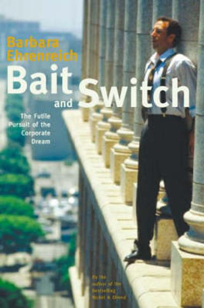 Bait And Switch - Barbara Ehrenreich