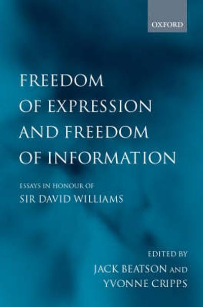 Freedom of Expression and Freedom of Information - Sir Jack Beatson