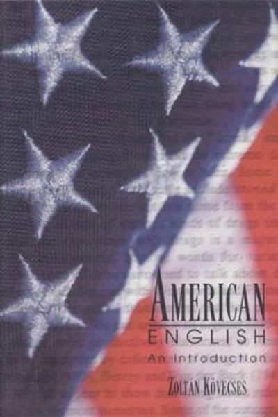American English - Zoltan Kovecses