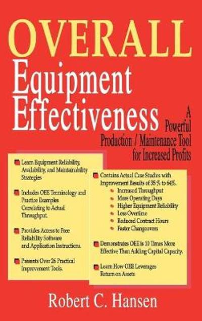 Overall Equipment Effectiveness - Robert C. Hansen