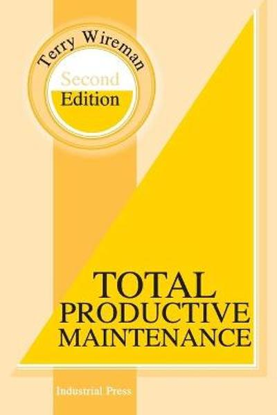 Total Productive Maintenance - Terry Wireman