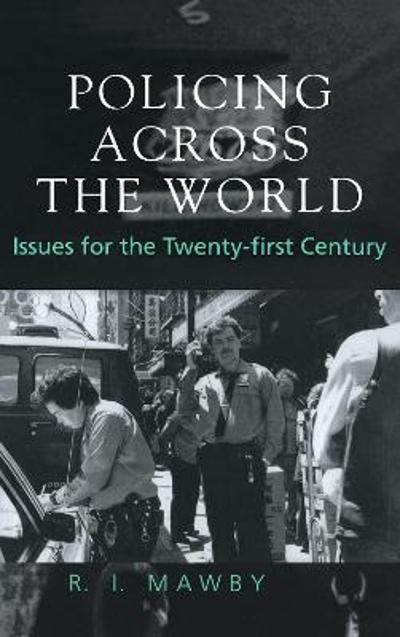 Policing Across the World - R. I. Mawby