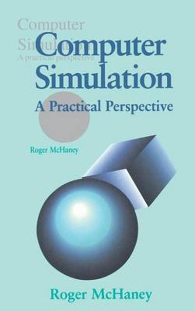 Computer Simulation - Roger McHaney