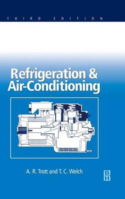 Refrigeration and Air Conditioning - A. R. Trott