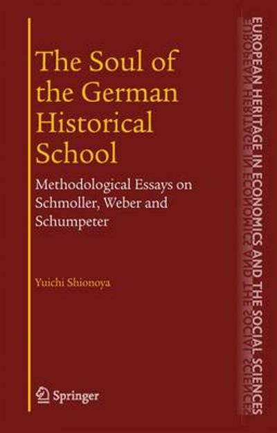 The Soul of the German Historical School - Yuichi Shionoya