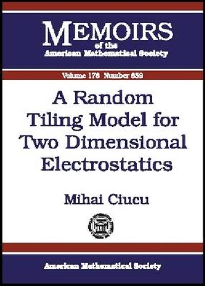 A Random Tiling Model for Two Dimensional Electrostatics - Mihai Ciucu