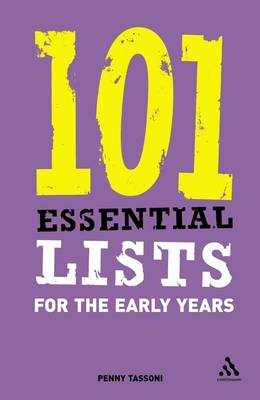 101 Essential Lists for the Early Years - Penny Tassoni