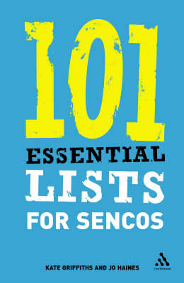 101 Essential Lists for SENCOs - Kate Griffiths