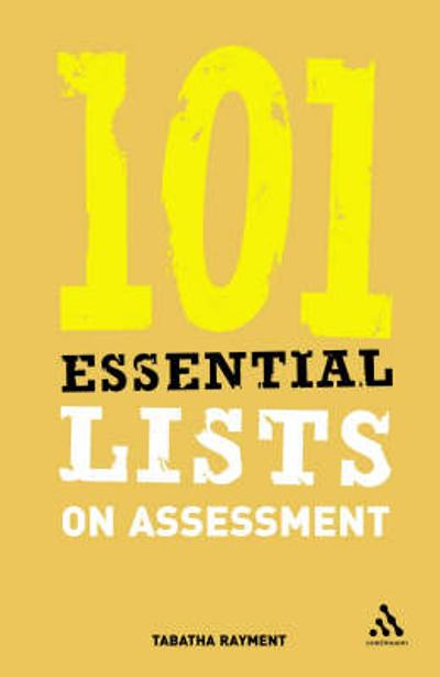 101 Essential Lists on Assessment - Tabatha Rayment