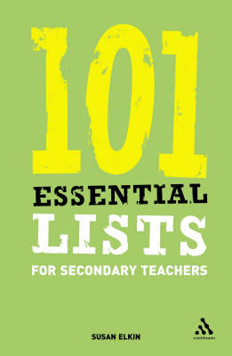 101 Essential Lists for Secondary Teachers - Susan Elkin
