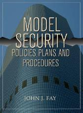 Model Security Policies, Plans and Procedures - John Fay