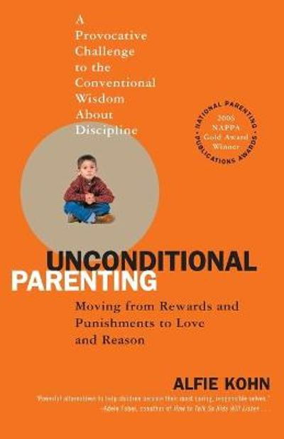 Unconditional Parenting - Alfie Kohn