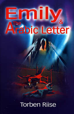 Emily and the Arabic Letter - Torben Riise