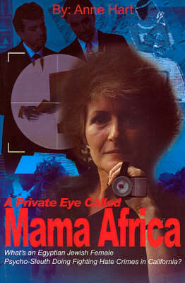 A Private Eye Called Mama Africa - Anne Hart
