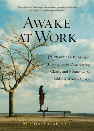Awake At Work - Michael Carroll