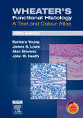 Wheater's Functional Histology - 