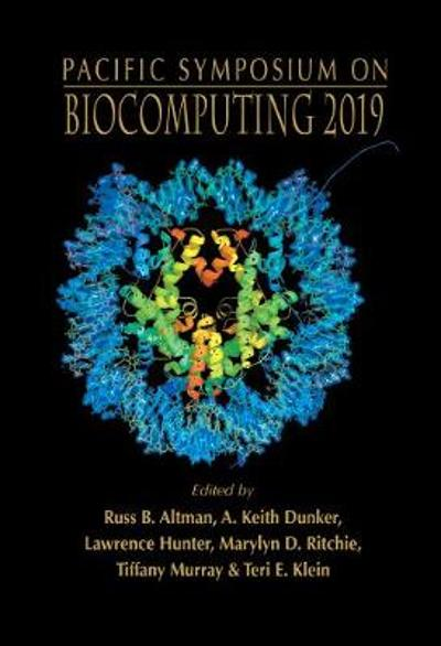 Biocomputing 2019 - Proceedings Of The Pacific Symposium - Russ B Altman