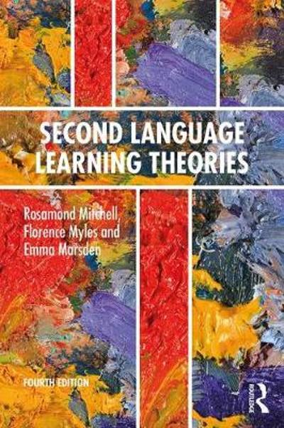 Second Language Learning Theories - Rosamond Mitchell