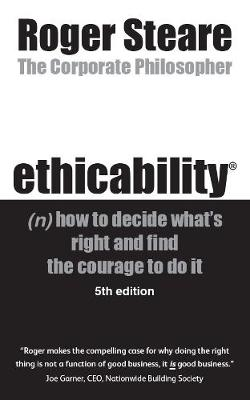 ethicability (n) - Roger Steare