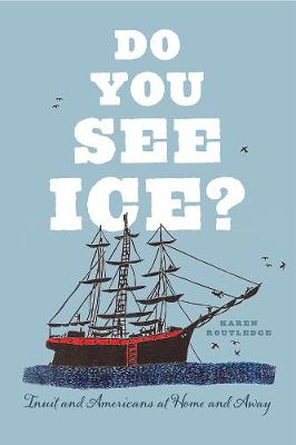 Do You See Ice? - Karen Routledge