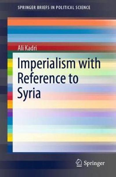 Imperialism with Reference to Syria - Ali Kadri