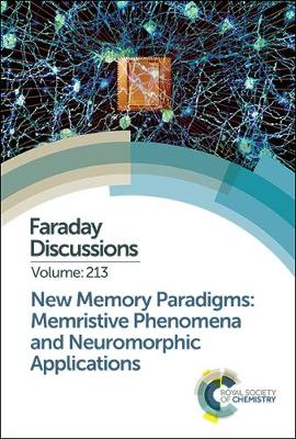 New Memory Paradigms: Memristive Phenomena and Neuromorphic Applications - Royal Society of Chemistry