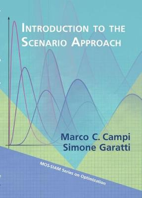 Introduction to the Scenario Approach - Marco C. Campi