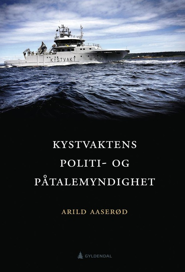 Kystvaktens politi- og påtalemyndighet PDF ePub
