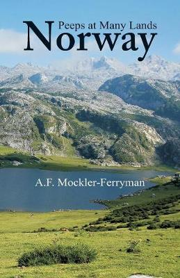 Peeps at Many Lands - A F Mockler-Ferryman