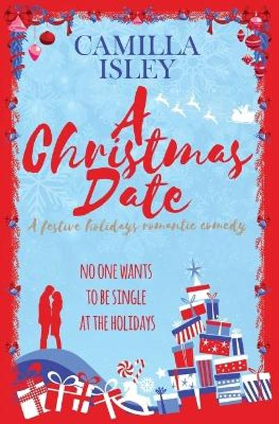 A Christmas Date - Camilla Isley