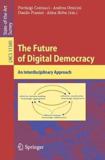 The Future of Digital Democracy - Pierluigi Contucci